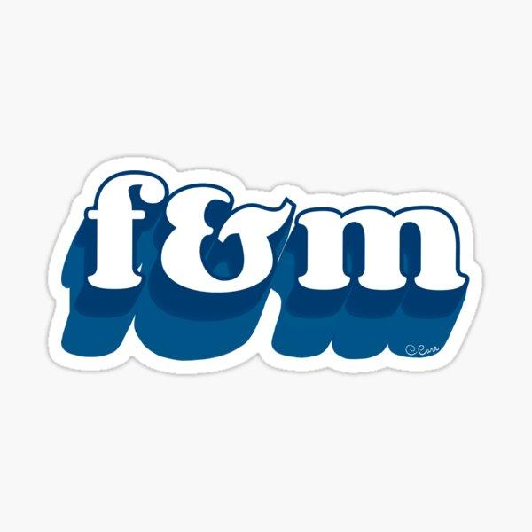F&M Sticker