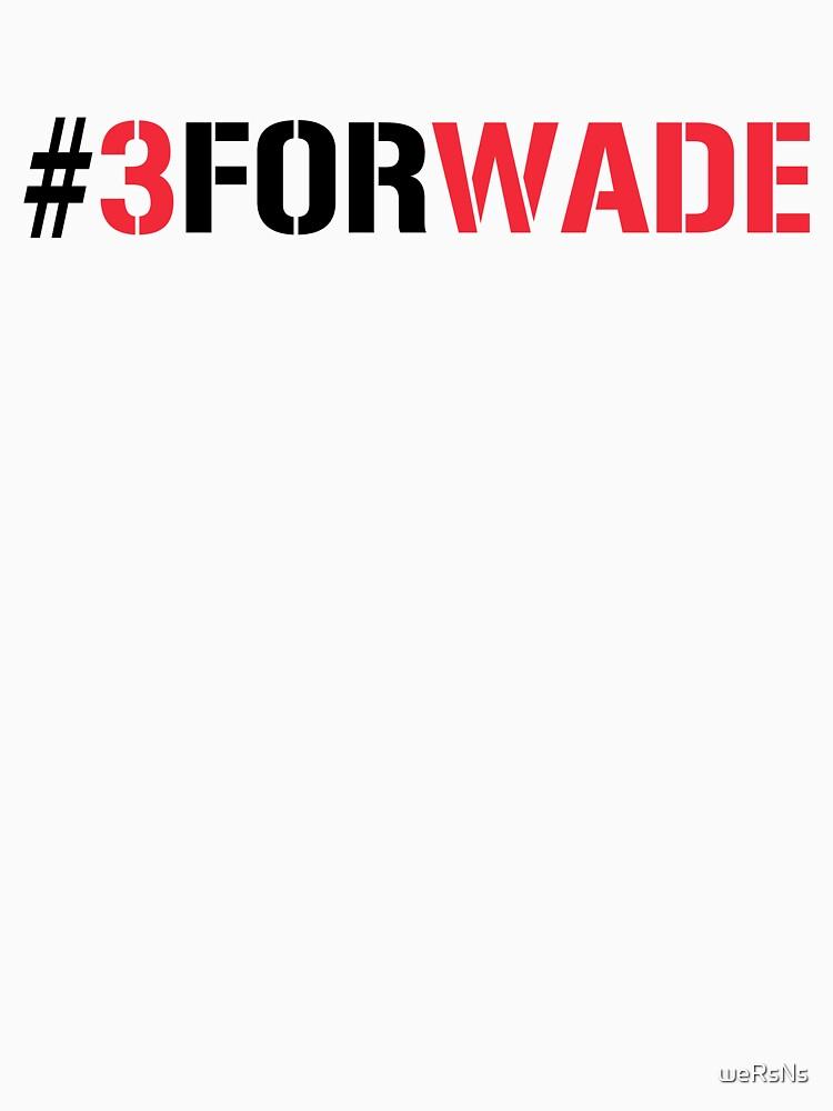#3FORWADE | Unisex T-Shirt