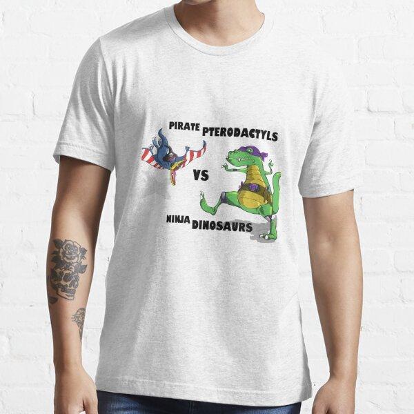 Pirate Pterodactyls vs Ninja Dinosaurs Essential T-Shirt