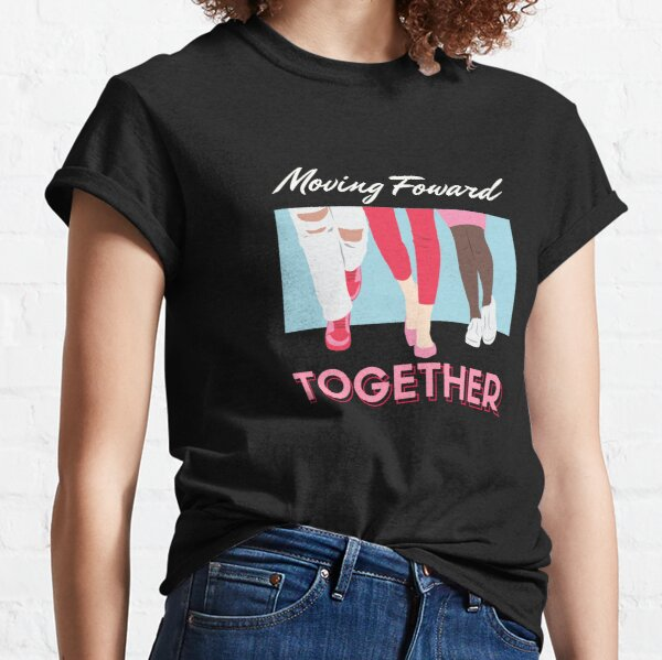 Moving Forward Together Classic T-Shirt