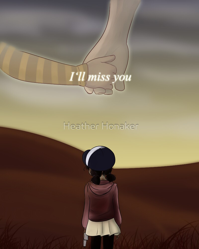 """""""I'll Miss You"""" by Heather Honaker"""