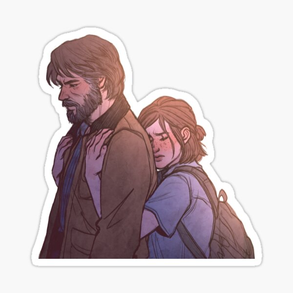 If I ever were to lose you | TLOU2 Sticker