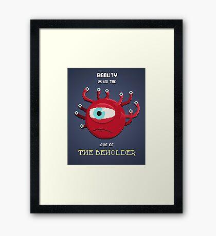 Beauty of the Beholder Framed Print