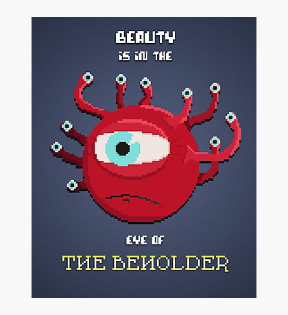 Beauty of the Beholder Photographic Print
