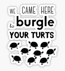 your turts Sticker