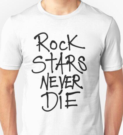 ROCKSTARS NEVER DIE T-Shirt