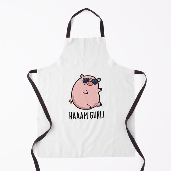 Haaaam Gurl Cute Pig Pun Apron