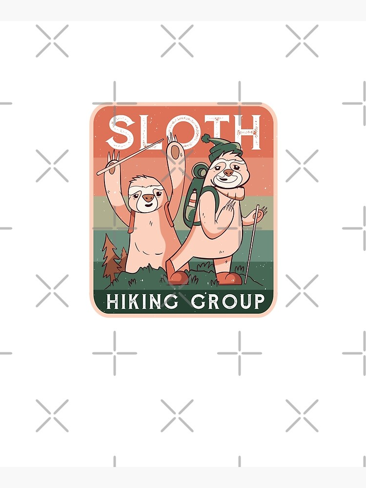 SLOTH HIKING CLUB CAMPING CAMP  by iBruster