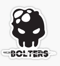 Hunt The Bolters Sticker