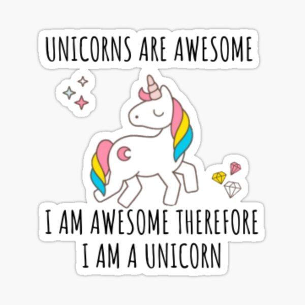 """/""""Unicorns are awesome I am awesome therefore I am a unicorn./"""" hot pink decal"""
