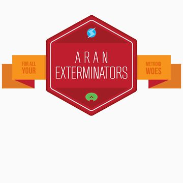 Aran Exterminators: For all your metroid woes.  by Bazookoidben
