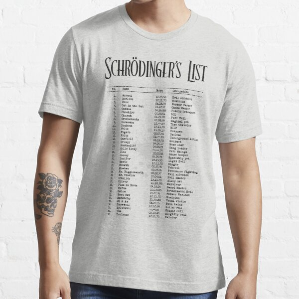Schrödinger's List Essential T-Shirt