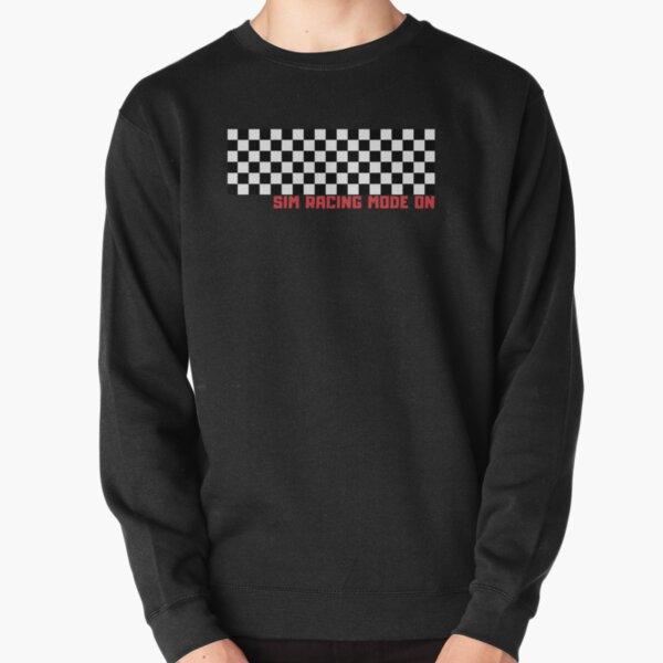 SIM RACING MODE ON! Pullover Sweatshirt