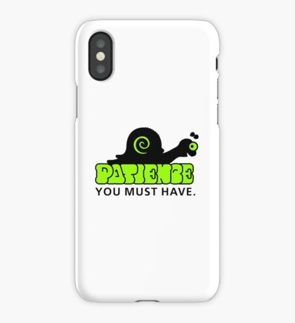 Patience - you must have VRS2 iPhone Case/Skin