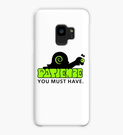Patience - you must have VRS2 Case/Skin for Samsung Galaxy