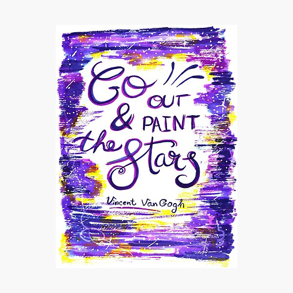 Van Gogh - Go Out And Paint The Stars Photographic Print