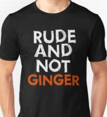 """Rude and Not Ginger"" - white/orange Unisex T-Shirt"
