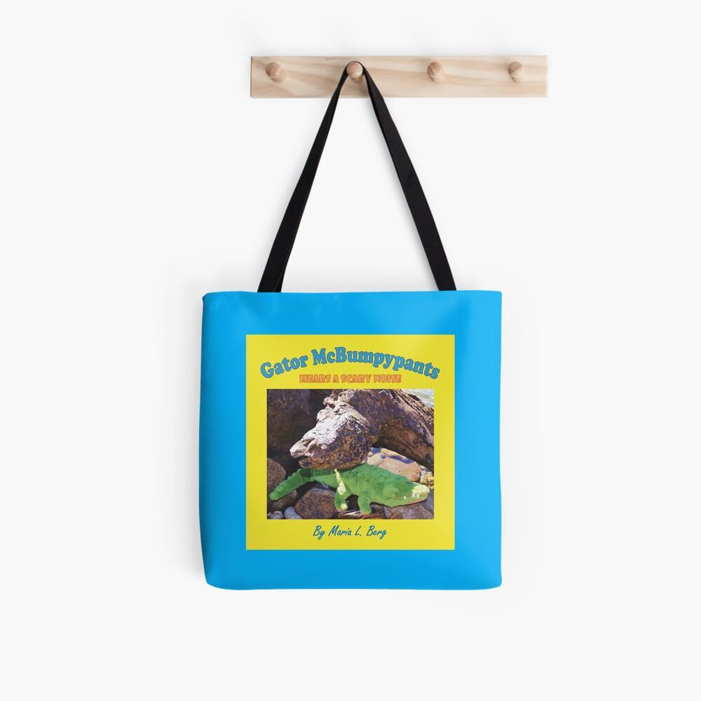 Gator McBumpypants Hears a Scary Noise - Cover Tote Bag