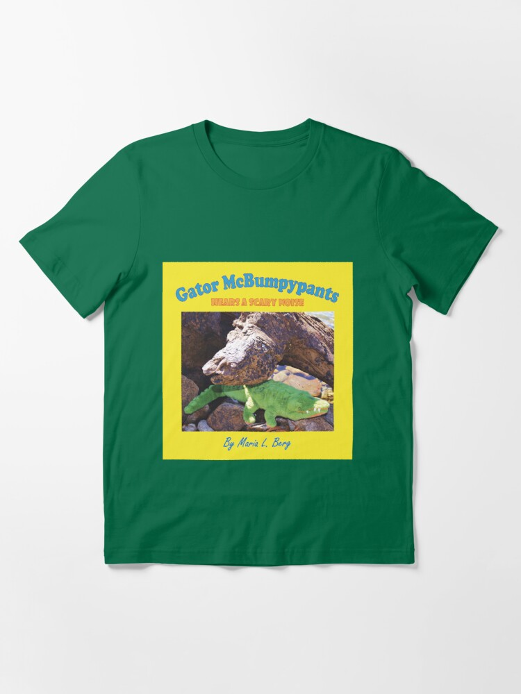 Alternate view of Gator McBumpypants Hears a Scary Noise - Cover Essential T-Shirt
