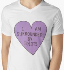 I'm Surrounded by Idiots Men's V-Neck T-Shirt
