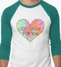 Too sassy for you Men's Baseball ¾ T-Shirt