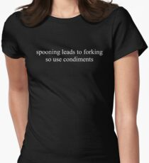 Spooning leads to forking Women's Fitted T-Shirt