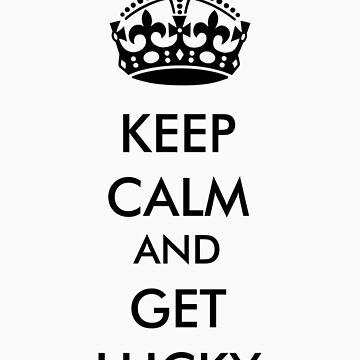 keep calm get lucky by gamcowan