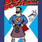 Super Scotsman by clockworkmonkey