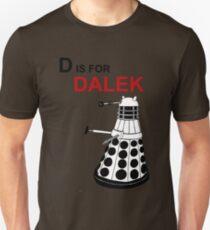 D is for DALEK Unisex T-Shirt
