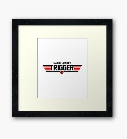 Happy Trigger Framed Print