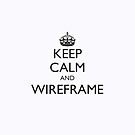 Keep Calm and Wireframe (iPhone cover) by fayafshar