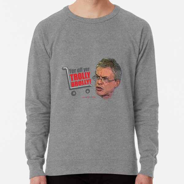 Brolly Off His Trolly Lightweight Sweatshirt