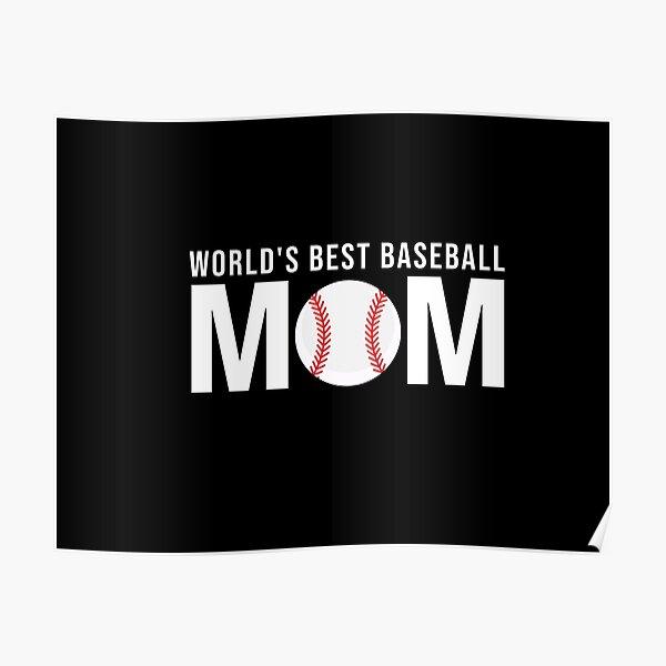 World's Best Baseball Mom Poster