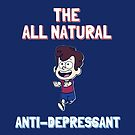 All Natural Anti-Depressant by Brandon Giesing