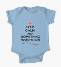 Keep Calm and Something Something (lights version) One Piece - Short Sleeve