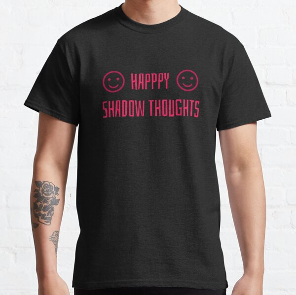 Happy Shadow Thoughts Classic T-Shirt