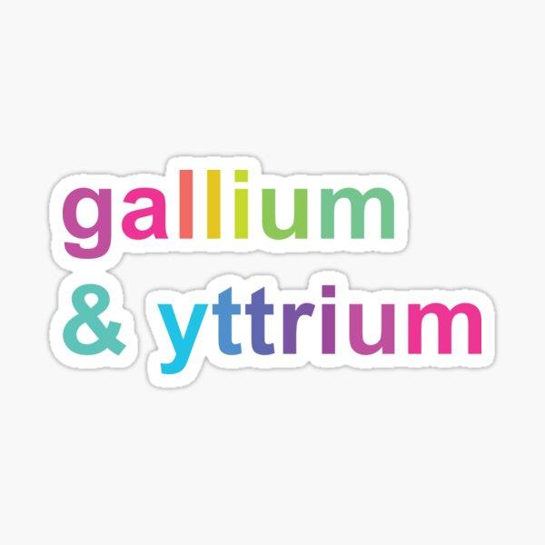 Gallium and Yttrium LGBTQ+ Pride  Sticker