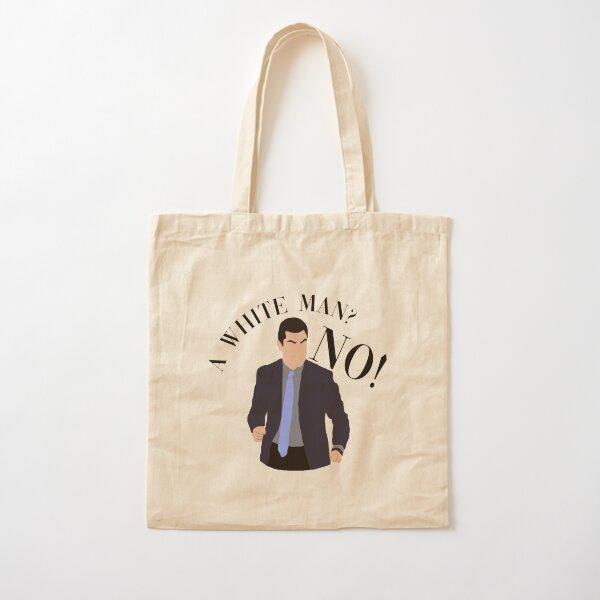 A white man? NO! Cotton Tote Bag