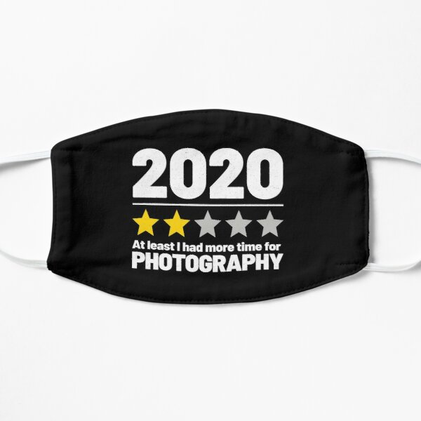 Quarantine Life - Photography Quote - 2020 Review Mask