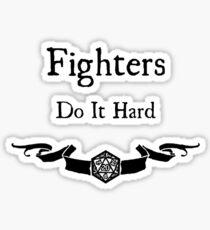 Fighers do it hard Sticker