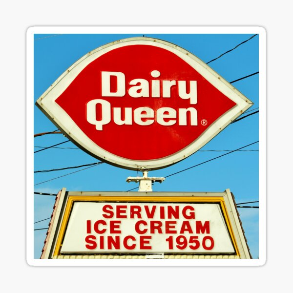 Diary Queen Sign Sticker
