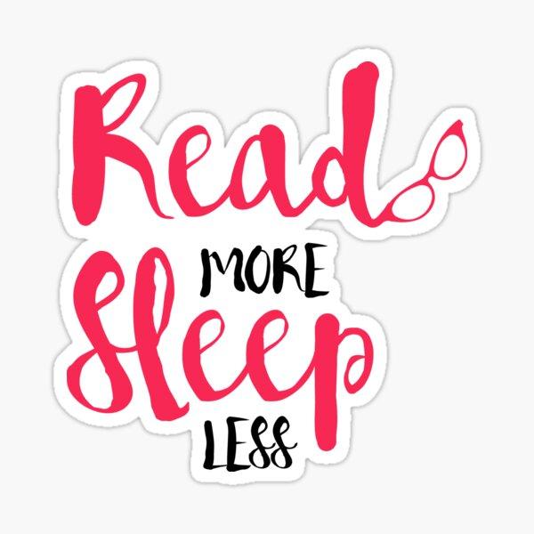 Read/Sleep 2 Sticker