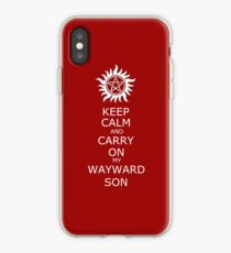 Keep Calm and Carry On My Wayward Son iPhone Case