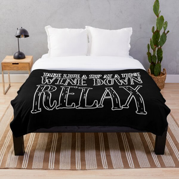 Wine Down Relax Throw Blanket
