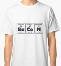 Bacon Elements! Classic T-Shirt
