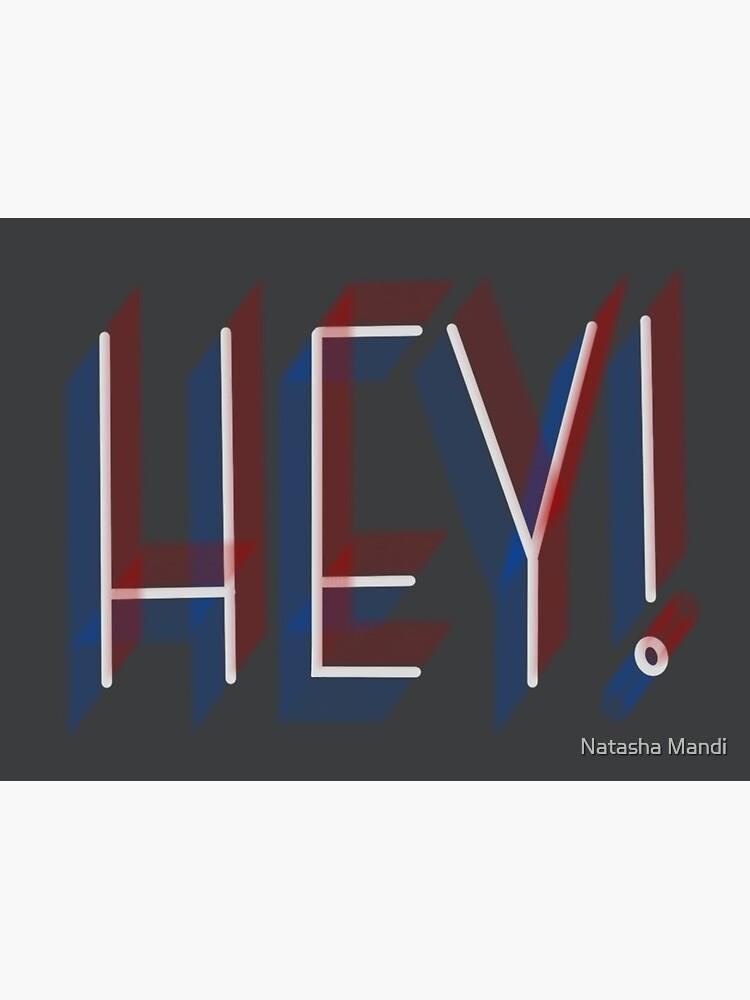 Hey!  by nmandi18