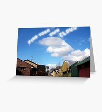 Find Your Own Cloud - 14 08 13 Greeting Card