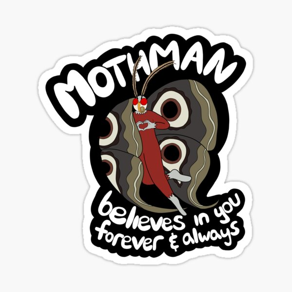 Mothman Believes in You Sticker