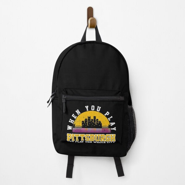 When You Play Pittsburgh You Play The Whole City Backpack