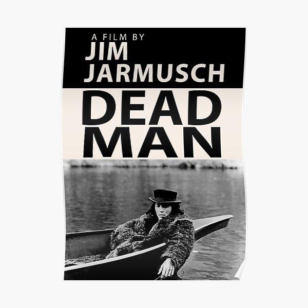 Dead Man Poster Poster